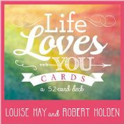 Life Loves You - Louise Hay, Robert Holden